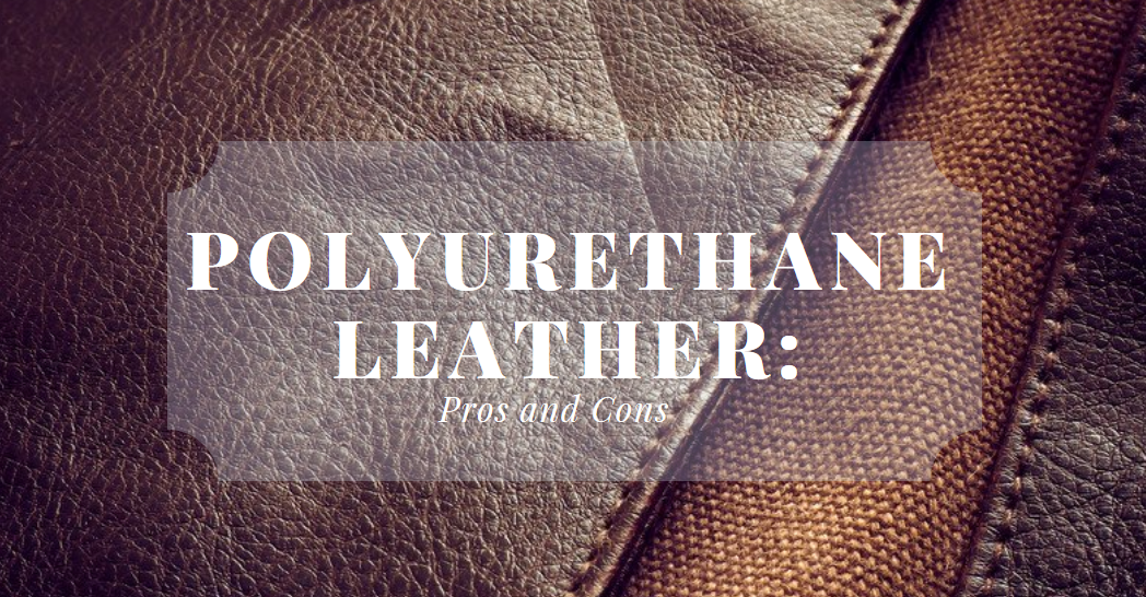 What Is PU (Polyurethane) Leather Vs Real Leather | Science Trends