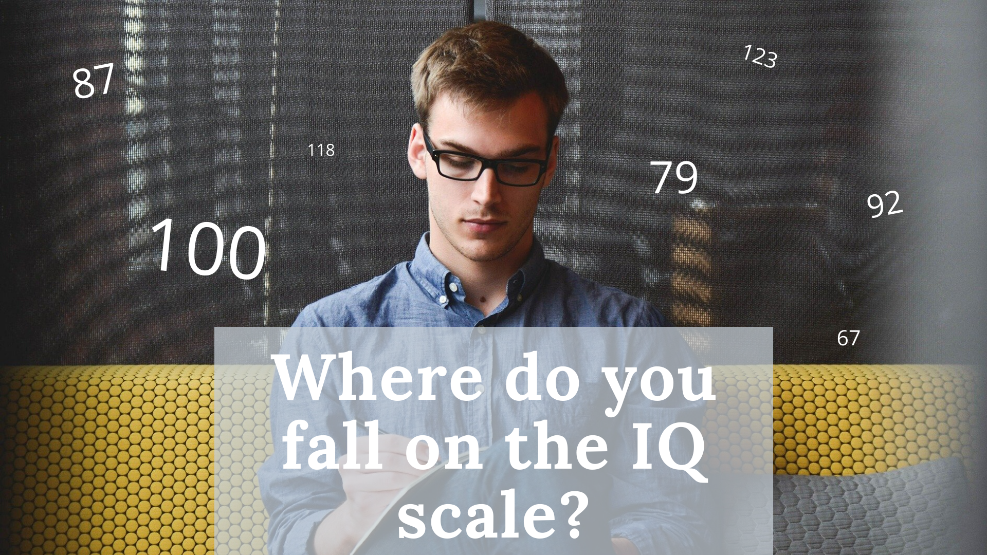 IQ Scale: IQ Charts By Age | Science Trends